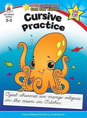 Cursive Practice By Carson-dellosa Publishing (COR)